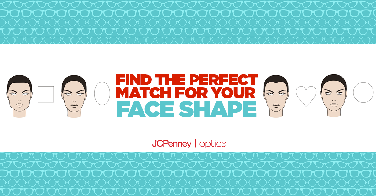 Find the best glasses for your face shape - JCPenney Optical